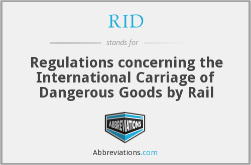 RID - Regulations concerning the International Carriage of Dangerous Goods by Rail