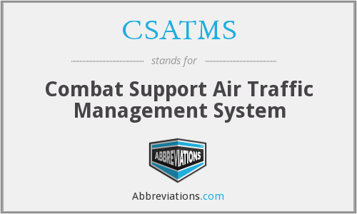 CSATMS - Combat Support Air Traffic Management System