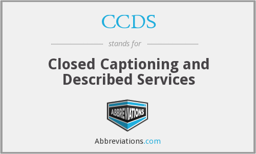 CCDS - Closed Captioning and Described Services