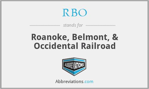 RBO - Roanoke, Belmont, & Occidental Railroad