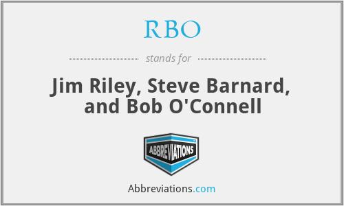 RBO - Jim Riley, Steve Barnard, and Bob O'Connell