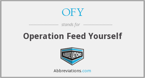 OFY - Operation Feed Yourself