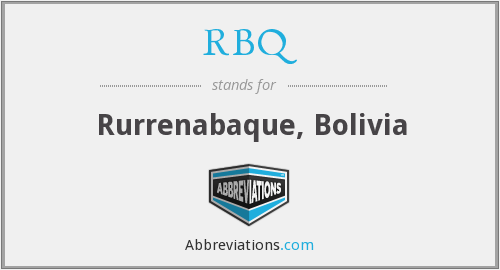 RBQ - Rurrenabaque, Bolivia