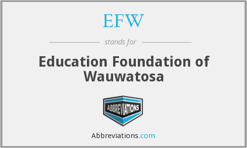 EFW - Education Foundation of Wauwatosa