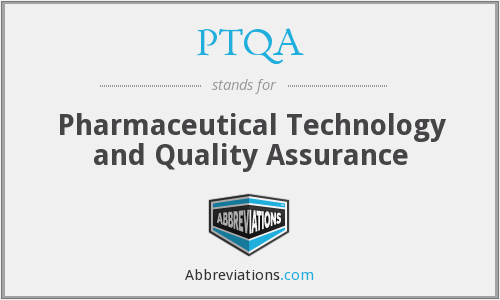 What does PTQA stand for?
