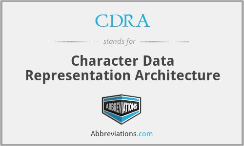 CDRA - Character Data Representation Architecture