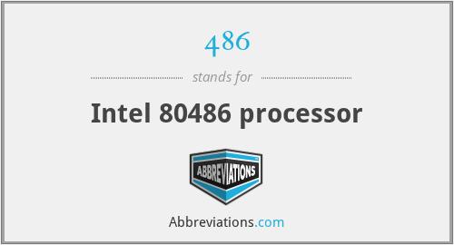 486 - Intel 80486 processor