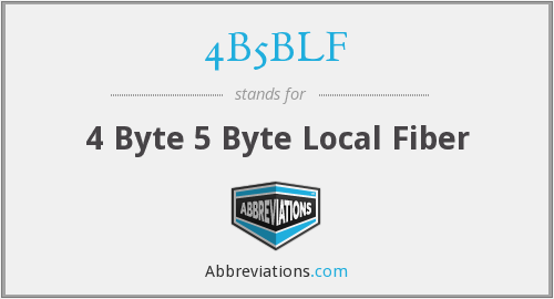 What does 4B5BLF stand for?