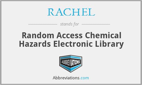 RACHEL - Random Access Chemical Hazards Electronic Library