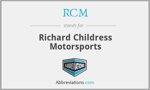 RCM - Richard Childress Motorsports