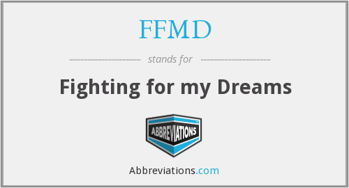 FFMD - Fighting for my Dreams