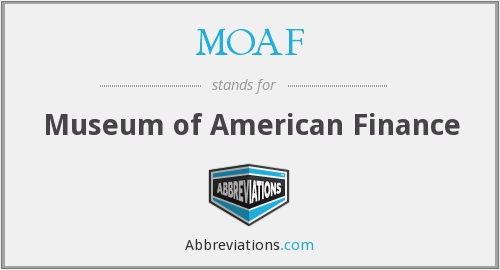 MOAF - Museum of American Finance