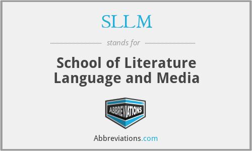 SLLM - School of Literature Language and Media