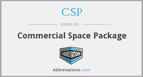 CSP - Commercial Space Package