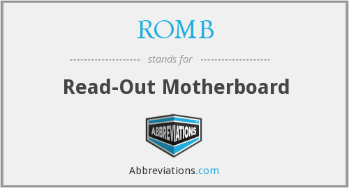 ROMB - Read-Out Motherboard