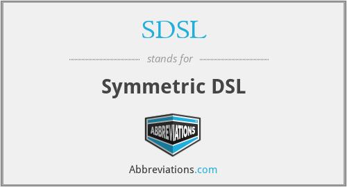 SDSL - Symmetric DSL