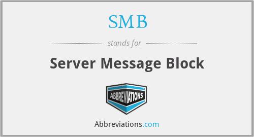 SMB - Server Message Block