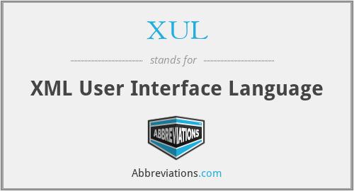 XUL - XML User Interface Language