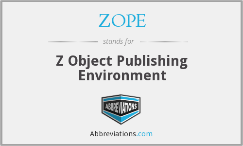 ZOPE - Z Object Publishing Environment