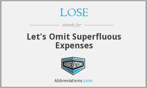 LOSE - Let's Omit Superfluous Expenses