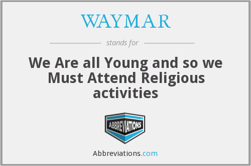 What does WAYMAR stand for?