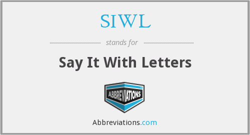 What does SIWL stand for?