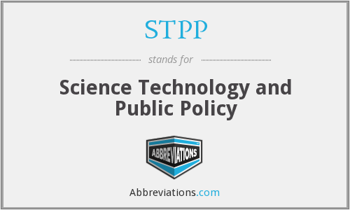 STPP - Science Technology and Public Policy