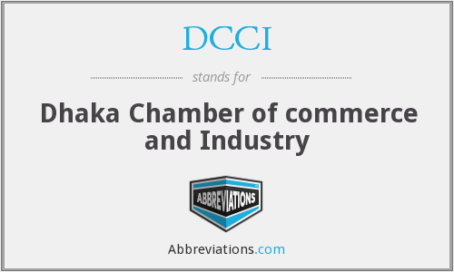 DCCI - Dhaka Chamber of commerce and Industry