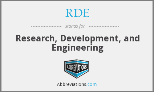 RDE - Research, Development, and Engineering