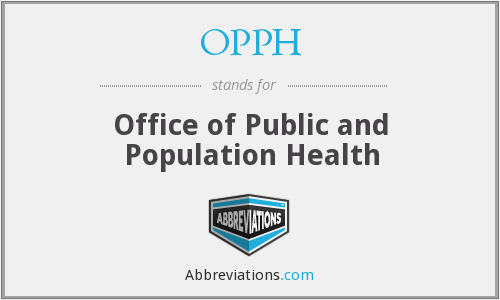 OPPH - Office of Public and Population Health