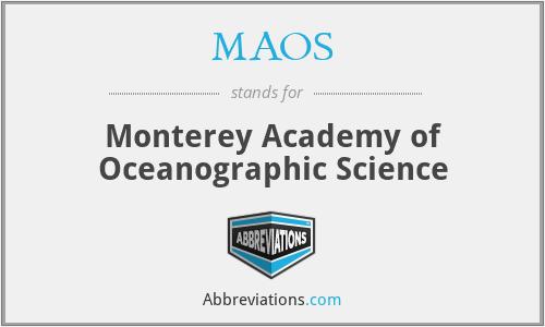 MAOS - Monterey Academy of Oceanographic Science