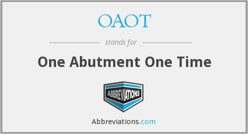 What does OAOT stand for?