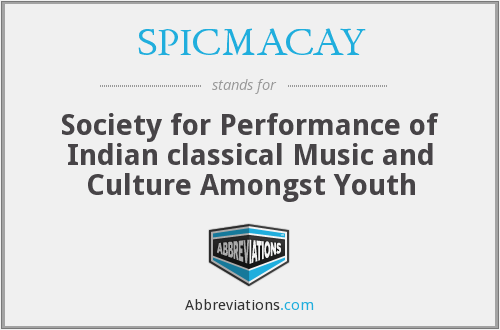 SPICMACAY - Society for Performance of Indian classical Music and Culture Amongst Youth