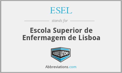 ESEL - Escola Superior de Enfermagem de Lisboa