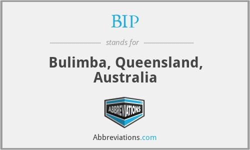BIP - Bulimba, Queensland, Australia