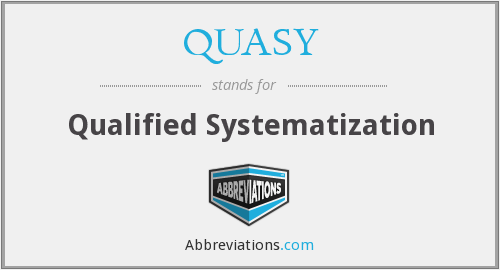 What does QUASY stand for?