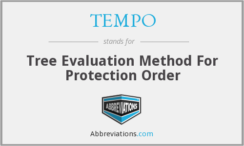 TEMPO - Tree Evaluation Method For Protection Order