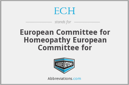 ECH - European Committee for Homeopathy European Committee for