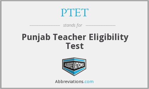 PTET - Punjab Teacher Eligibility Test