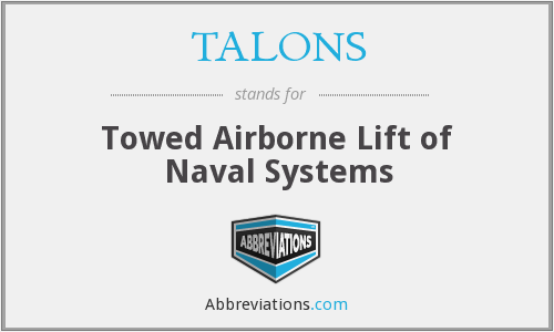 TALONS - Towed Airborne Lift of Naval Systems