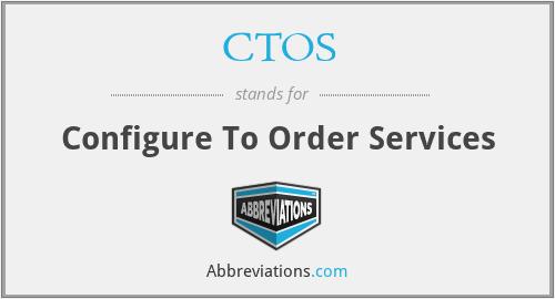 CTOS - Configure To Order Services