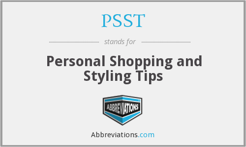 PSST - Personal Shopping and Styling Tips