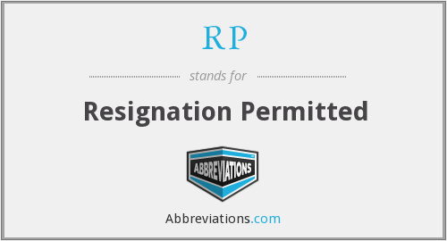 What does resignation stand for?