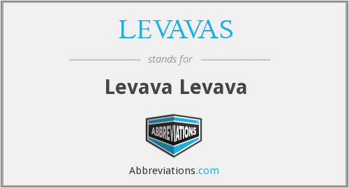What does LEVAVAS stand for?