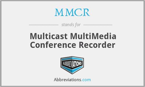 MMCR - Multicast MultiMedia Conference Recorder