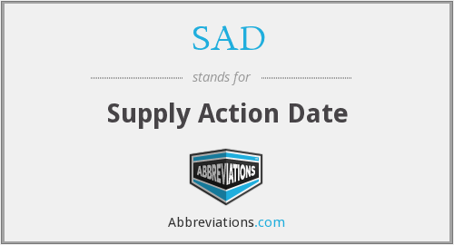 SAD - Supply Action Date