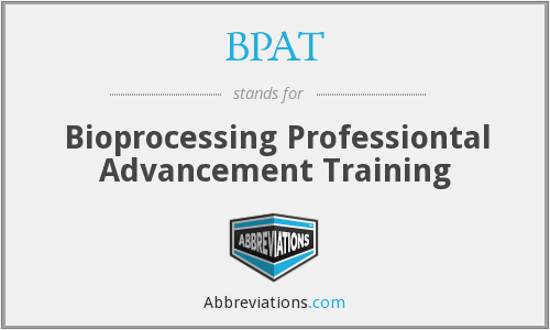 BPAT - Bioprocessing Professiontal Advancement Training