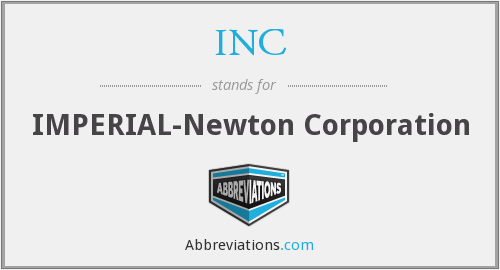 INC - IMPERIAL-Newton Corporation