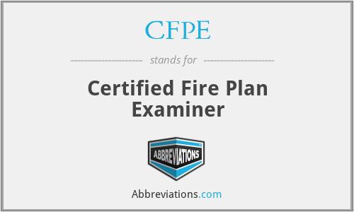 CFPE - Certified Fire Plan Examiner