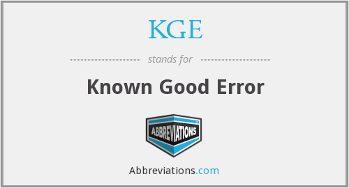 KGE - Known Good Error